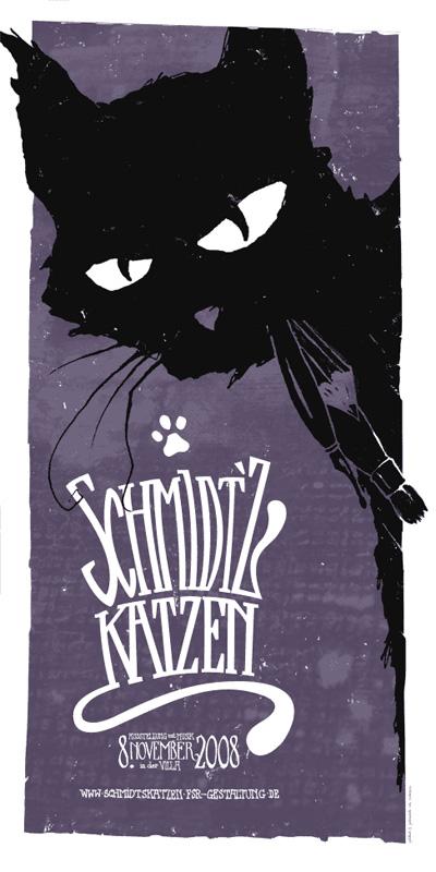 Schmidts Katzen Plakat 2008
